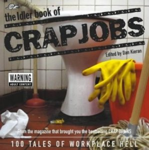 Crap Jobs Everywhere!