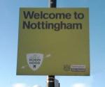 Nottingham, home of Robin Hood. Allegedly!